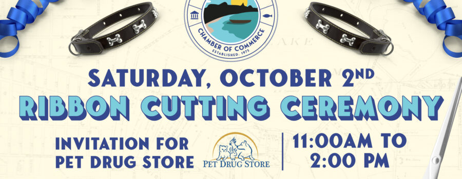 Flyer for Saturday, October 2nd, Ribbon Cutting Ceremony invitation for Pet Drug Store, 11am - 2pm